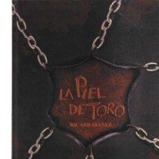 Cómics: LA PIEL DE TORO RICARD IBAÑEZ. Lote 116093103