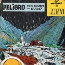 Cómics: LAS AVENTURAS DE ANNA : PELIGRO EN LA TRAMPA DEL DIABLO (GACETA JUNIOR TINTIN, 1966). Lote 116199227