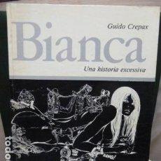 Cómics: BIANCA -GUIDO CREPAX-. Lote 116216479