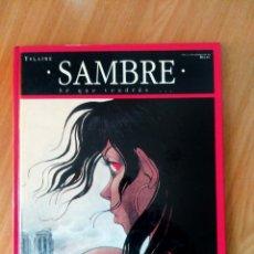 Cómics: SAMBRE VOL2- SÉ QUE VENDRAS- YSLAIRE & BALAC- ED GLENAT- CARTONÉ- MUY BUEN ESTADO. Lote 116288235