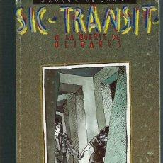 Cómics: JAVIER DE JUAN - SIC TRANSIT O LA MUERTE DE OLIVARES - ARREBATO EDITORIAL 1985 - COL. IMPOSIBLE Nº 5. Lote 116556839