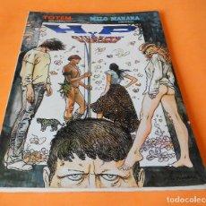 Cómics: H P Y GIUSEPPE BERGMAN. MILO MANARA. TOTEM. NUEVA FRONTERA. AÑO 1980. . Lote 116613551