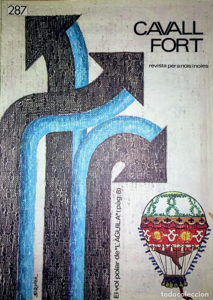 CAVALL FORT Nº 287 - REVISTA PER A NOIS I NOIES - COMIC CATALÀ (Tebeos y Comics Pendientes de Clasificar)