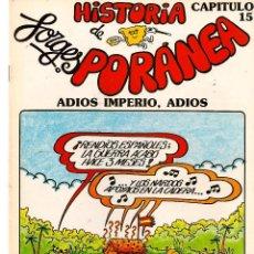 Cómics: HISTORIA DE FORGESPORÁNEA. CAPITULO Nº 15. ADIOS IMPERIO. ADIOS. (ST/). Lote 116837179