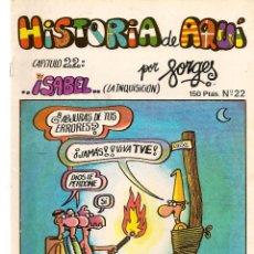 Cómics: HISTORIA DE AQUÍ. FORGES. Nº 22. ISABEL. LIBROS Y PUBLICACIONES PERIODICAS (ST/). Lote 116883371