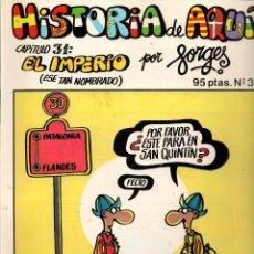 Cómics: HISTORIA DE AQUÍ. FORGES. Nº 31. EL IMPERIO. BRUGUERA (ST/). Lote 116884767