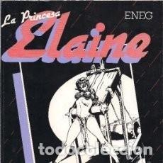 Cómics: LA PRINCESA ELAINE. POR ENEG. I.F. PRESS 1978. Lote 117075403