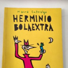Cómics: HERMINIO BOLAEXTRA. MAURO ENTRIALGO. TMEO. Lote 117627727