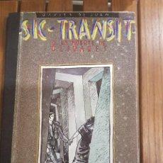 Cómics: SIC-TRANSIT O LA MUERTE DE OLIVARES. Lote 117734363