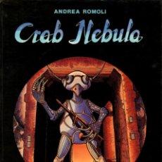 Cómics: CRAB NEBULA, DE ANDREA ROMOLI (EVEREST, 1987) OTROS MUNDOS. Lote 117957487