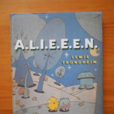 Cómics: A.L.I.E.E.N. (ALIEEN) - LEWIS TRONDHEIM (6Y). Lote 118283667