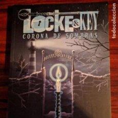 Cómics: LOCKE & KEY. CORONA DE SOMBRAS. Lote 156994477