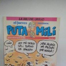 Cómics: LA MILI DEL URELIO-HISTORIAS DE LA PUTA MILI-EL JUEVES.. Lote 118893199