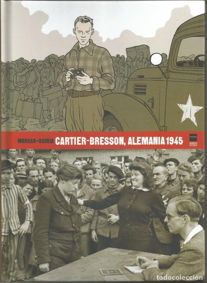 CARTIER-BRESSON, ALEMANIA 1945 AUTORES: MORVAN Y SAVOIA DIÁBOLO EDICIONES (Tebeos y Comics - Comics otras Editoriales Actuales)
