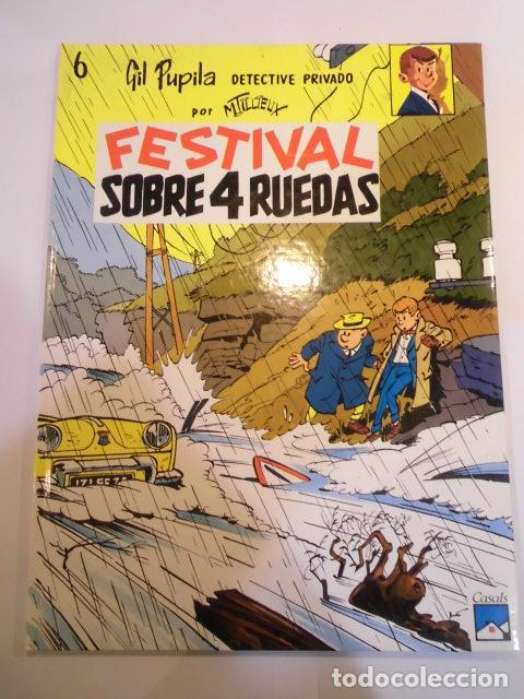 GIL PUPILA DETECTIVE PRIVADO - NUM 6 - FESTIVAL SOBRE 4 RUEDAS - CARTONÉ -1991 (Tebeos y Comics - Comics otras Editoriales Actuales)