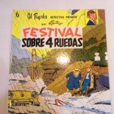 Cómics: GIL PUPILA DETECTIVE PRIVADO - NUM 6 - FESTIVAL SOBRE 4 RUEDAS - CARTONÉ -1991. Lote 119372299