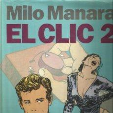 Cómics: MILO MANARA - EL CLIC 2. Lote 119436135