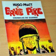 Cómics: ERNIE PIKE - CRÓNICAS DE GUERRA - DE HUGO PRATT - EDITORA VALENCIANA - SEPTIEMBRE 1982. Lote 119569463