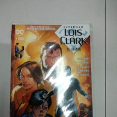 Cómics: SUPERMAN LOIS Y CLARK LA LLEGADA ECC COMICS. Lote 119637003