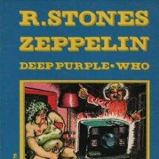 Cómics: R. STONES ZEPPELIN DEEP PURPLE WHO - COMIX FOTOS Y TEXTOS - ROCK COMIX - LIBRO RUSTICA. Lote 119701227