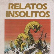 Cómics: RELATOS INSÓLITOS - SELECCIÓN DE CUENTOS CORTOS ILUSTRADOS (DELTA, 1981). Lote 120098671