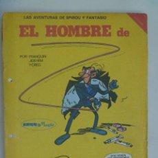 Cómics: LAS AVENTURAS DE SPIROU Y FANTASIO : EL HOMBRE DE . Lote 120322131
