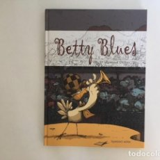 Cómics: BETTY BLUES DE RENAUD DILLIES. PONENT MON. Lote 120555739