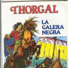 Cómics: THORGAL (DE ROSINSKI-VAN HAMME) Nº 2 LA GALERA NEGRA. Lote 120564511
