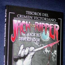 Cómics: TESOROS DEL CRIMEN VICTORIANO : JACK THE RIPPER (JACK EL DESTRIPADOR). Lote 121148999
