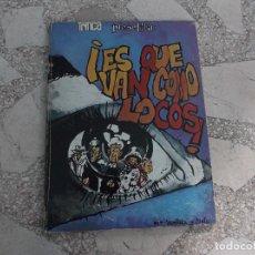 Cómics: TRINCA PRESENTA ES QUE VAN COMO LOCOS ,Nº 19, POR VENTURA Y NIETO, TAPA DURA . Lote 140038753