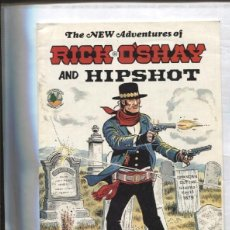 Cómics: THE NEW ADVENTURES OF RICK O'SHAY AND HIPSHOT: THE PRICE OF FAME. Lote 121491711