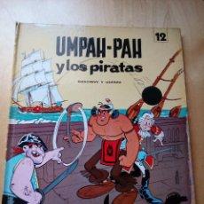 Cómics: UMPAH- PAH Y LOS PIRATAS, GOSCINNY Y UDERZO, COLECCIÓN EPITOM, JAIMES LIBROS, AÑO 1971. Lote 121722027