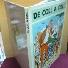 Cómics: DE COLL A COLL. JOSEP COLL I COLL. Nº 80 DE UNA TIRADA NUMERADA DE 1000 EJEMPLARES. 1984.. Lote 121727875