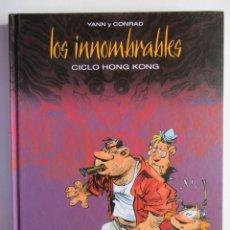 Cómics: LOS INNOMBRABLES - CICLO HONG KONG - YANN Y CONRAD - DIB BUKS INTEGRAL - TAPA DURA - MUY BIEN. Lote 121737515