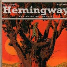 Cómics: HEMINGWAY. MUERTE DE UN LEOPARDO. JEAN DUFAUX. MARC MALÉS. GLENAT. TAPA DURA. Lote 121939607