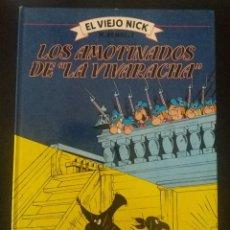 Cómics: COMIC/TEBEO. EL VIEJO NICK, LOS AMOTINADOS DE LA VIVARACHA (Nº4). REMACLE, OCÉANO, 1983, TAPA DURA. Lote 122043343