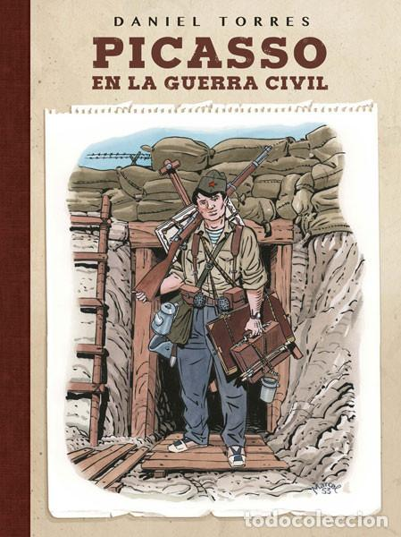 CÓMICS. PICASSO EN LA GUERRA CIVIL - DANIEL TORRES (CARTONÉ) (Tebeos y Comics - Comics otras Editoriales Actuales)