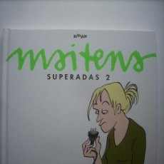 Cómics: MAITENA - SUPERADAS 2 - PRIMERA EDICIÓN OCTUBRE 2003. Lote 122260255
