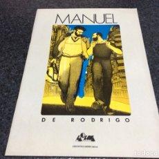 Cómics: MANUEL DE RODRIGO - EDITA : LA LUNA DE MADRID , EDICIONES LIBERTARIAS 1985. Lote 133843231