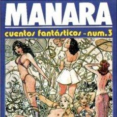 Cómics: MILO MANARA, CUENTOS FANTASTICOS NUM.3 (TOTEM - COMICS). Lote 122989439