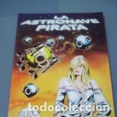 Cómics: GUIDO CREPAX - LA ASTRONAVE PIRATA - EXTRA VILAN 4. SAN ROMAN ED. 1981. Lote 122992299