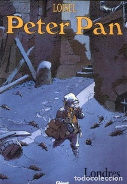 PETER PAN, LONDRES. LOISEL (GLÉNAT (Tebeos y Comics - Comics otras Editoriales Actuales)