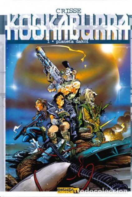 KOOKABURRA 1, PLANETA DAKOI, CRISSE (DOLMEN EDITORIAL) (Tebeos y Comics - Comics otras Editoriales Actuales)