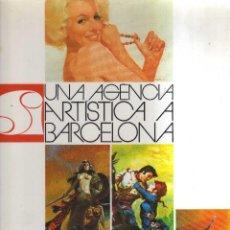Cómics: UNA AGENCIA ARTISTICA A BARCELONA TOUTAIN EDITOR. Lote 123116215