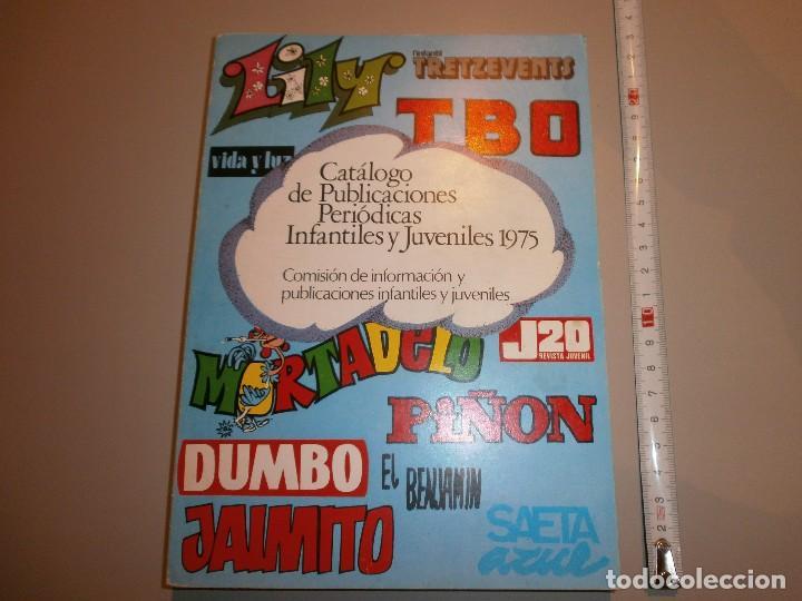CATALOGO DE PUBLICACIONES PERIODICAS INFANTILES Y JUVENILES AÑO 1975 CATALOGO DE COMICS BUEN ESTADO (Tebeos y Comics Pendientes de Clasificar)
