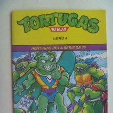 Cómics: TORTUGAS NINJA . LIBRO 4 , HISTORIAS DE LA SERIE DE LA TV : LA VENGANZA DE RAY FILLET.. Lote 132821365