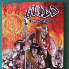 Cómics: GUIDO EL NEGRO DESTINO DE SANGRE PEDRO CAMELLO ALETA EDICIONES. Lote 126249151