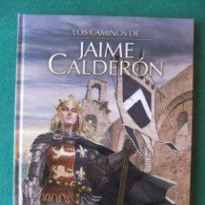 Cómics: LOS CAMINOS DE JAIME CALDERON YERMO EDICIONES. Lote 126249399