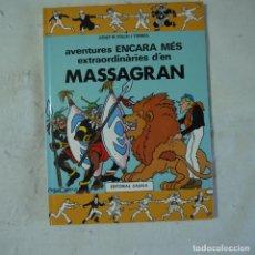 Cómics: AVENTURES ENCARA MÉS EXTRAORDINARIES D'EN MASSAGRAN - JOSEP M. FOLCH I TORRES - ED. CASALS - 1985. Lote 126376427