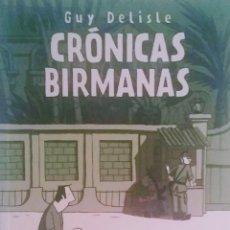 Cómics: CRÓNICAS BIRMANAS. Lote 126863631
